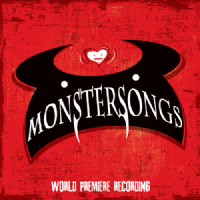 Monstersongs world Premiere Recording CD